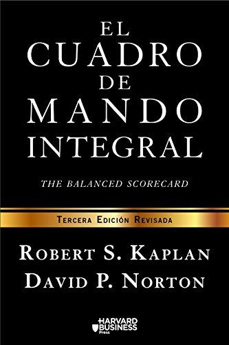El cuadro de mando integral: The balanced scorecard (Sin colección)