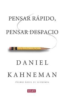 Pensar rápido, pensar despacio (Spanish Edition) by [Daniel Kahneman]