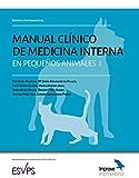 Improve International: Manual Clínico de Medicina Interna en Pequeños Animales: 1