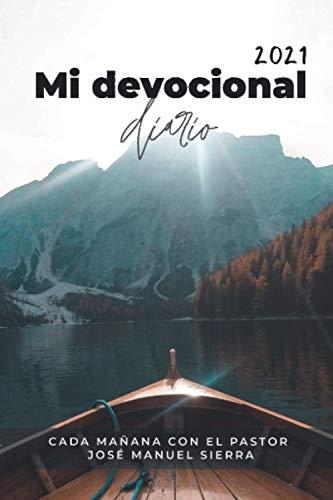 Mi devocional diario: Cada mañana con el Pastor José Manuel Sierra
