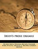 Ibsen's Prose Dramas Volume 4