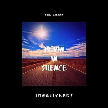 Movin' in Silence