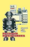 Psicología revolucionaria: 1 (Gnosis)