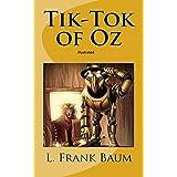 Tik-Tok of Oz Illustrated (English Edition)