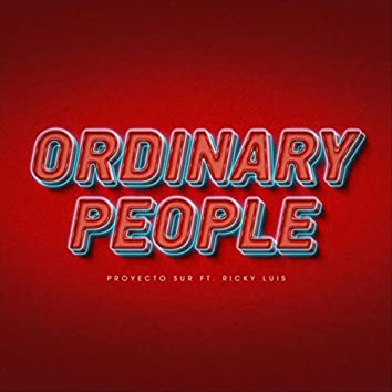Ordinary People (feat. Ricky Luis)