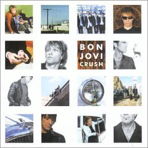 Crush Plus 2 by Bon Jovi (2000-05-17)