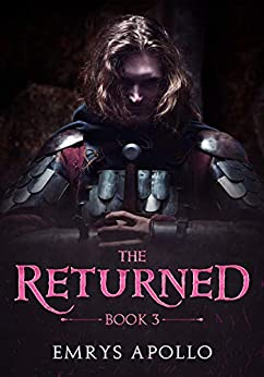 The Returned: Book 3 by [Emrys Apollo]