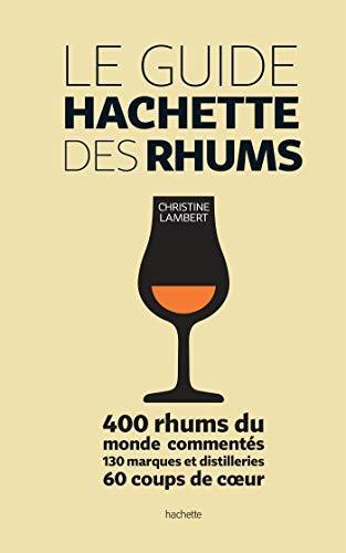 Le guide Hachette des Rhums