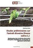 Etudes préliminaires sur l'extrait d'avoine (Avena sativa L.): Optimisation des conditions d'extraction d'enzymes amylolytiques, purification, et application alimentaire
