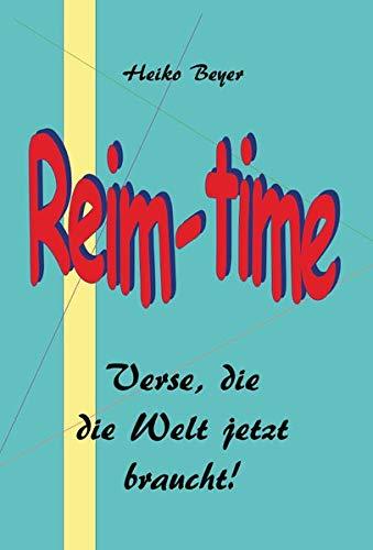 Reim-time: Verse, die die Welt jetzt braucht!