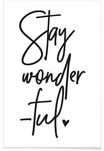 """JUNIQE® Motivation Schwarz & Weiß Poster 20x30cm - Design """"Stay Wonderful"""" entworfen von Honeymoon Hotel"""