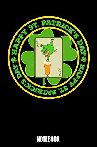 Happy St. Patrick's Day Notebook: St. Patrick's Day Notizbuch: Notizbuch A5 karierte 110 Seiten, Notizheft / Tagebuch / Reise Journal, perfektes ... von Notizbüchern mit Zombiethema sind. Per