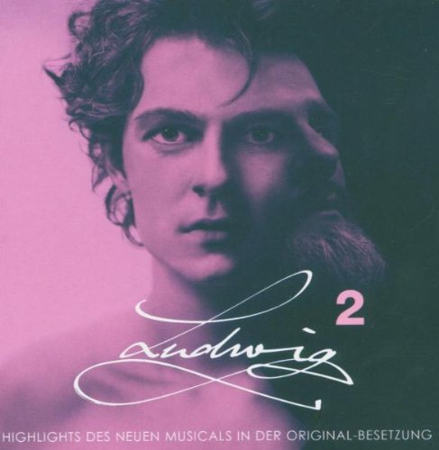 Ludwig II - Highlights des neuen Musicals in der Original Besetzung