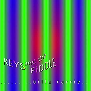 Keys and the Fiddle