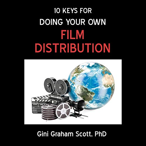 10 Keys for Doing Your Own Film Distribution  By  cover art