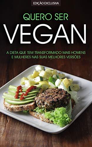 VEGANO: A Dieta e Treino Vegan que Tem Transformado Homens e Mulheres Nas Suas Melhores Versões, Mais Magros, Mais Fortes e Mais Saudáveis s