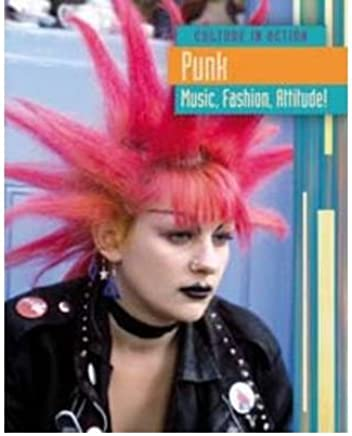 [( Punk: Music, Fashion Attitude! )] [by: Charlotte Guillain] [Sep-2010]