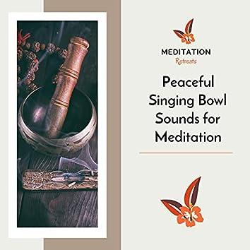 Peaceful Singing Bowl Sounds For Meditation