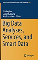 Big Data Analyses, Services, and Smart Data (Advances in Intelligent Systems and Computing (899))