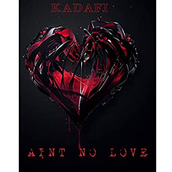Aint No Love