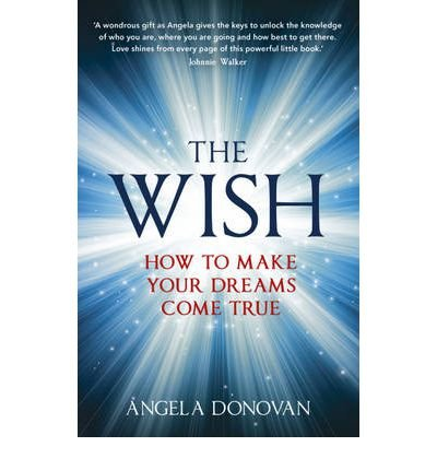(The Wish) By Angela Donovan (Author) Paperback on (Jul , 2012)