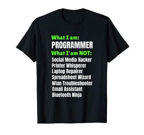 I am a Programmer Developer I am NOT T-Shirt