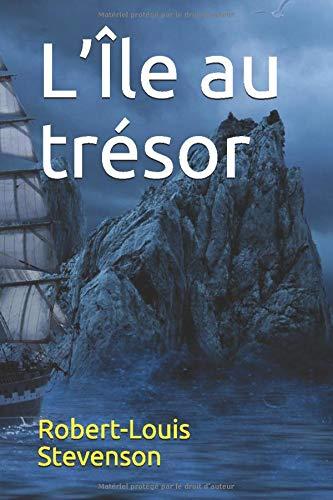 L'Île au trésor: Aventures dans les îles