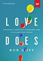 Love Does: Discover a Secretly Incredible Life in an Ordinary World [DVD]