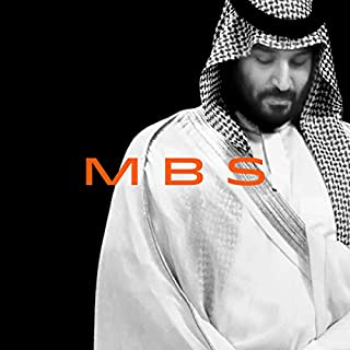 MBS: The Rise to Power of Mohammad bin Salman cover art