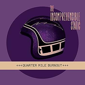Quarter Mile Burnout