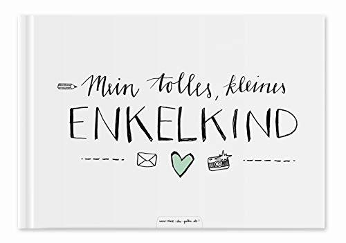 Enkelbuch für Großeltern - Mein tolles, kleines Enkelkind - Eintragbuch und Fotoalbum, Erinnerungsalbum für Oma und Opa, A5, Hardcover weiß mint, 60 S, Recyclingpapier, klimaneutral gedruckt