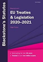 Blackstone's Eu Treaties & Legislation 2020-2021 (Blackstone's Statute Series)
