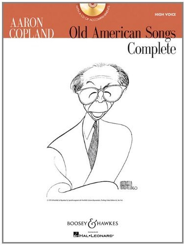 Aaron Copland, Old American Songs Complete: High Voice [With CD (Audio)] by Aaron Copland (1-Jun-2009) Paperback