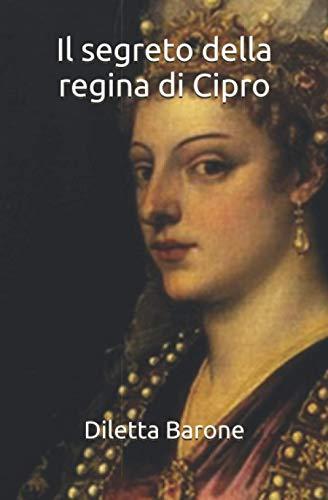 Il segreto della regina di Cipro