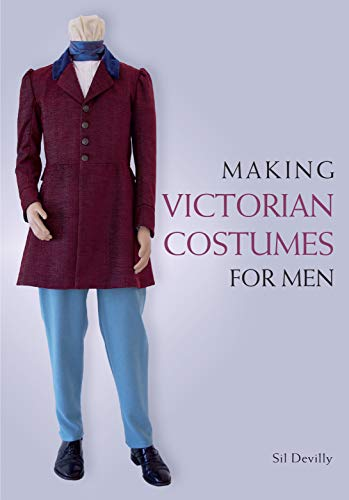 Making Victorian Costumes for Men (English Edition)