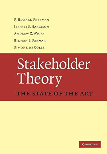 Stakeholder Theory Paperback: The State of the Art