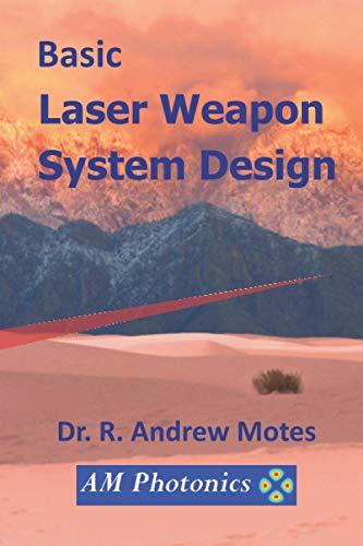 Basic Laser Weapon System Design