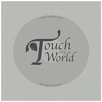 Touch My World LP