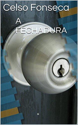 A FECHADURA