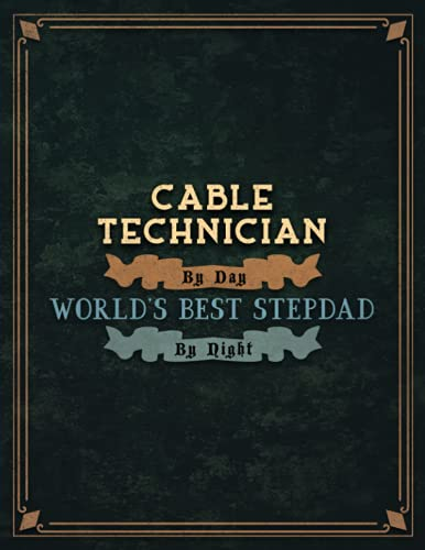 Cable Technician By Day World's Best Stepdad By Night Lined Notebook To...