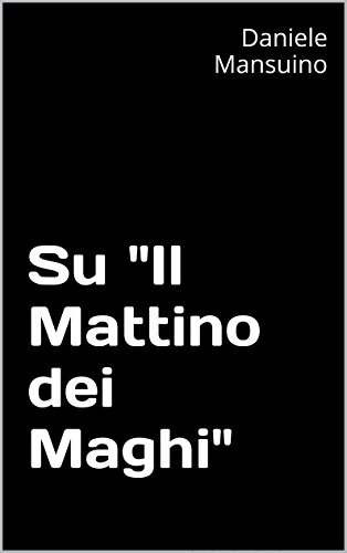 """Su """"Il Mattino dei Maghi"""""""