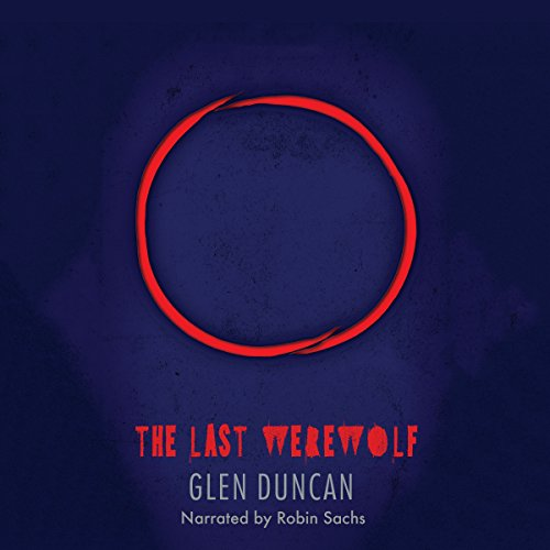The Last Werewolf audiobook cover art