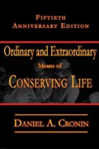 Ordinary and Extraordinary Means: Fiftieth Anniversary Issue
