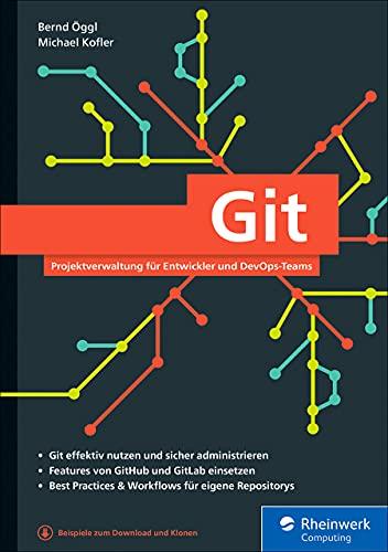 Git: Projektverwaltung für Entwickler und DevOps-Teams