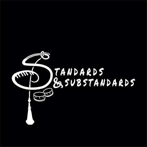 Standards & Substandards