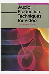 Audio Production Techniques for Video Paperback