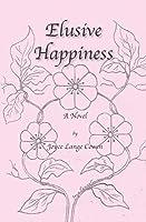 Elusive Happiness