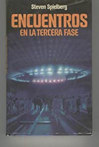 ENCUENTROS EN LA TERCERA FASE. par Steven Spielberg