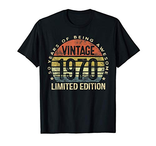 50 Year Old Gifts Vintage 1970 Limited Edition 50th Birthday T-Shirt