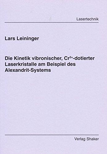 Die Kinetik vibronischer, Cr3+-dotierter Laserkristalle am Beispiel des Alexandrit-Systems